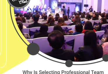 Why Is Selecting Professional Team Best Option For Corporate Events?
